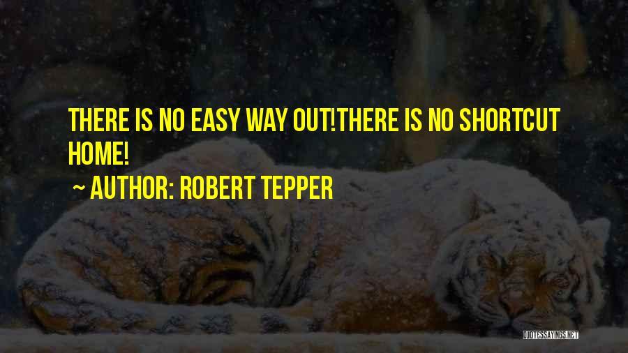 Robert Tepper Quotes 1292112
