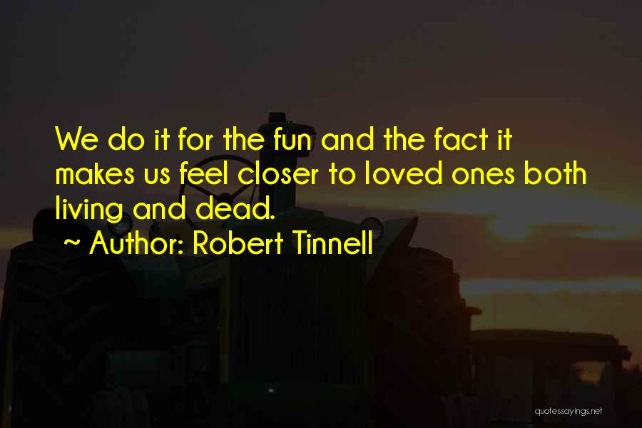 Robert Tinnell Quotes 1612703
