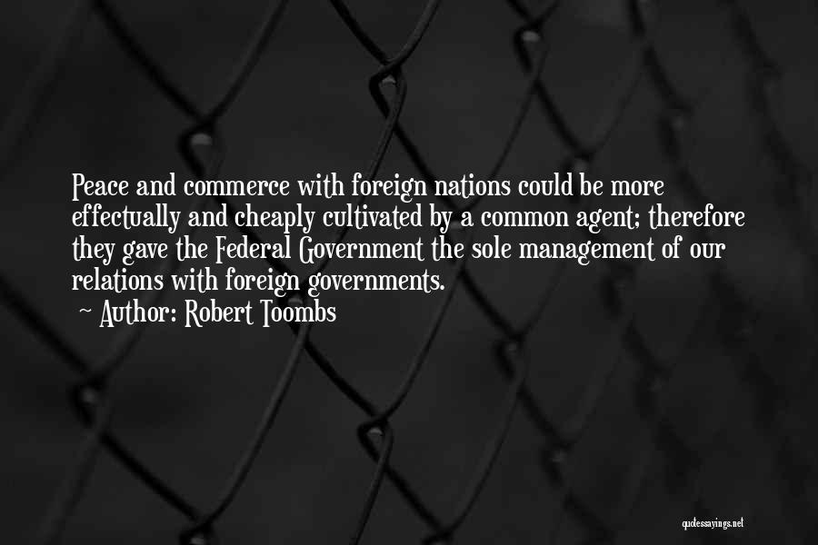 Robert Toombs Quotes 1101854