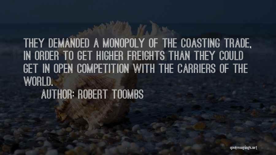 Robert Toombs Quotes 1217454