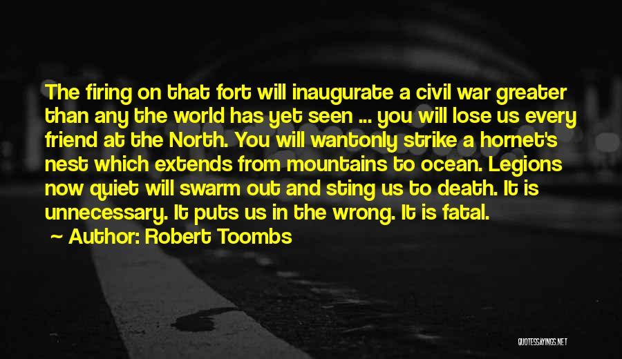 Robert Toombs Quotes 1363609