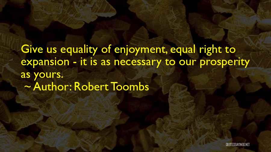 Robert Toombs Quotes 1367985