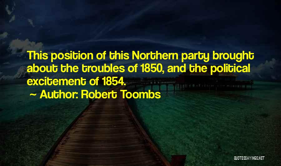Robert Toombs Quotes 1382991