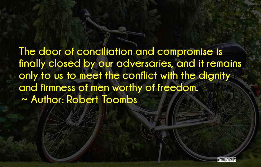 Robert Toombs Quotes 153335