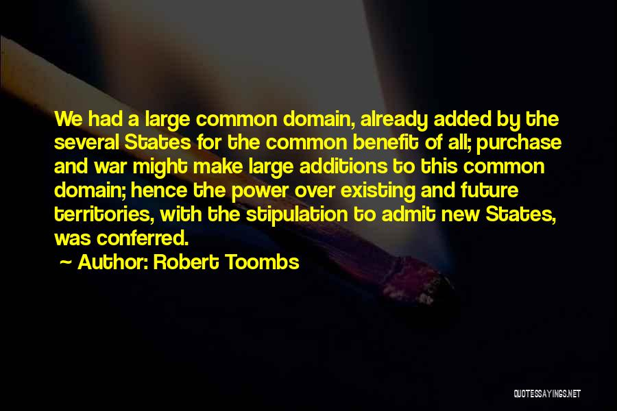 Robert Toombs Quotes 155451