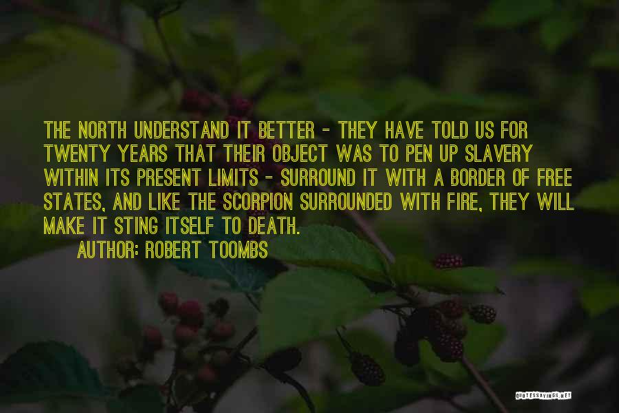 Robert Toombs Quotes 1729501