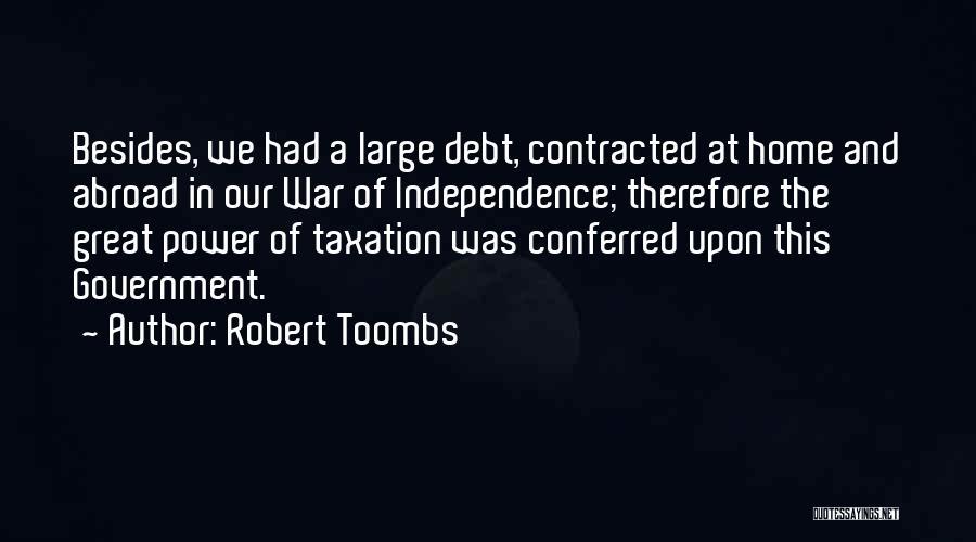 Robert Toombs Quotes 570608
