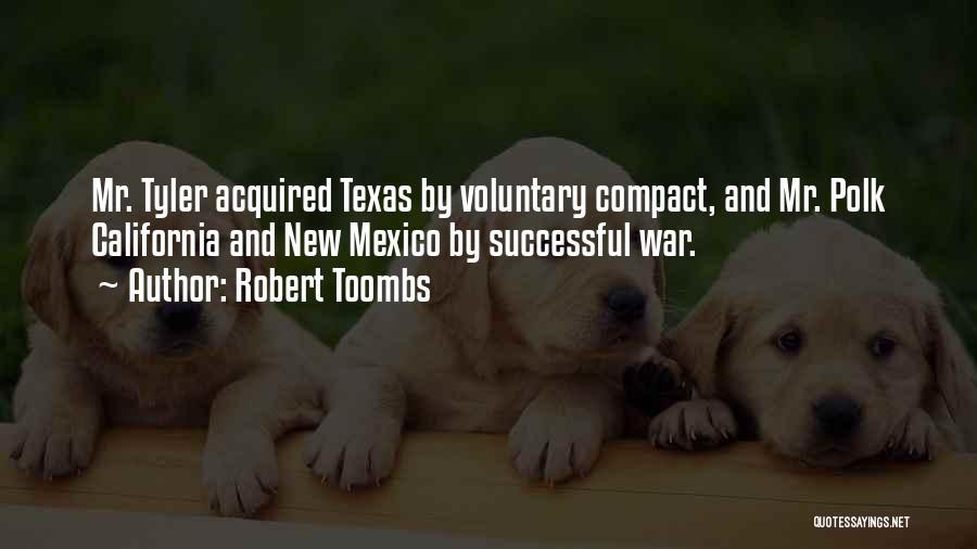Robert Toombs Quotes 96774