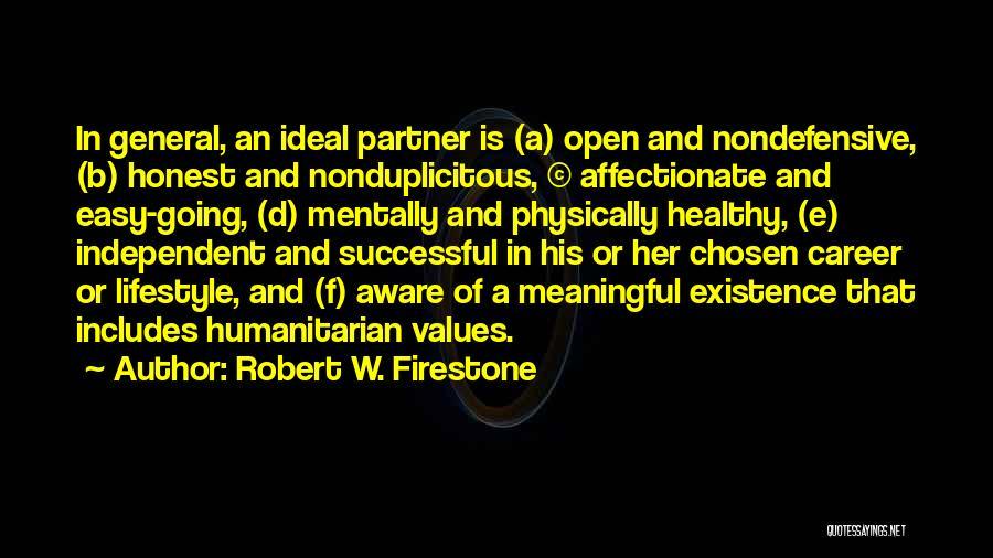 Robert W. Firestone Quotes 2194672