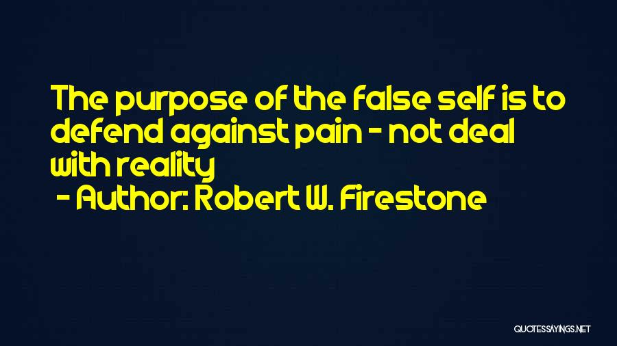 Robert W. Firestone Quotes 558598