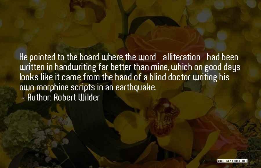 Robert Wilder Quotes 1383858