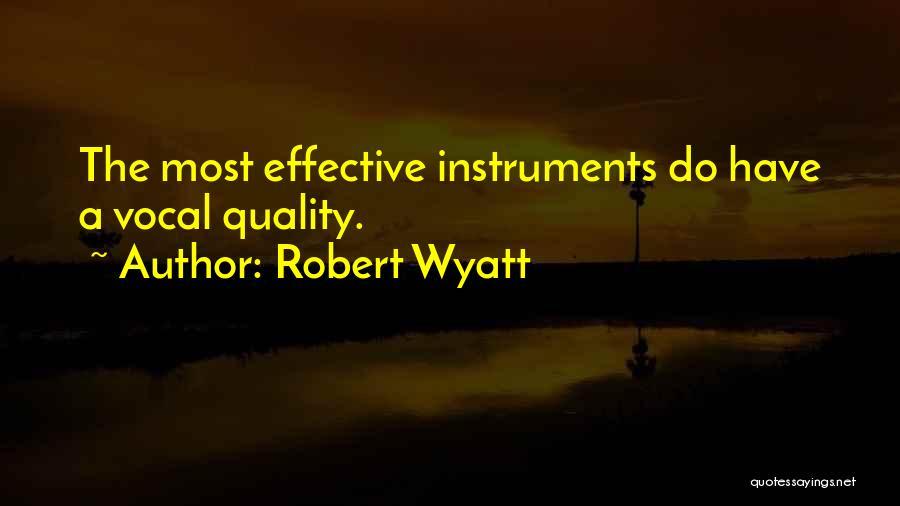 Robert Wyatt Quotes 100684