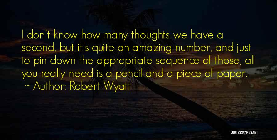 Robert Wyatt Quotes 2080244