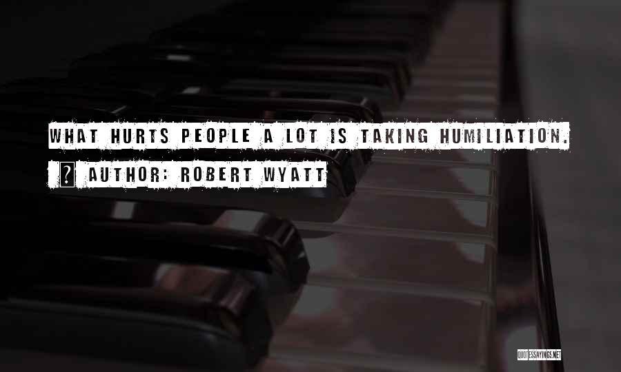 Robert Wyatt Quotes 2102495