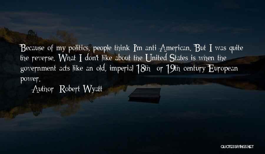Robert Wyatt Quotes 659585