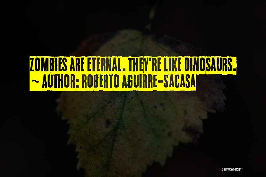 Roberto Aguirre-Sacasa Quotes 1335850