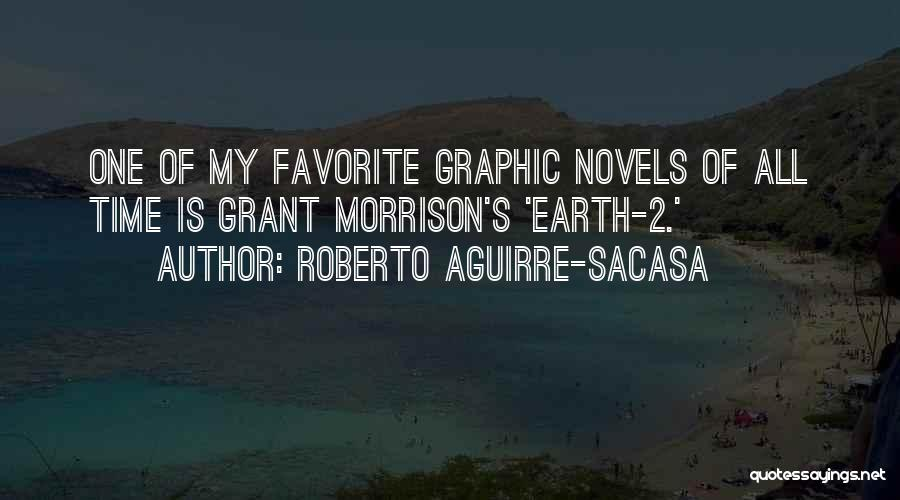 Roberto Aguirre-Sacasa Quotes 2067201