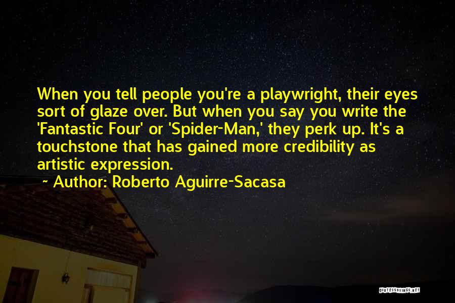 Roberto Aguirre-Sacasa Quotes 2114826