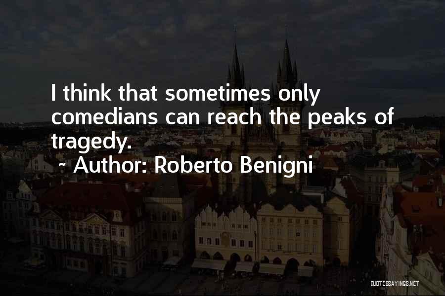 Roberto Benigni Quotes 125598