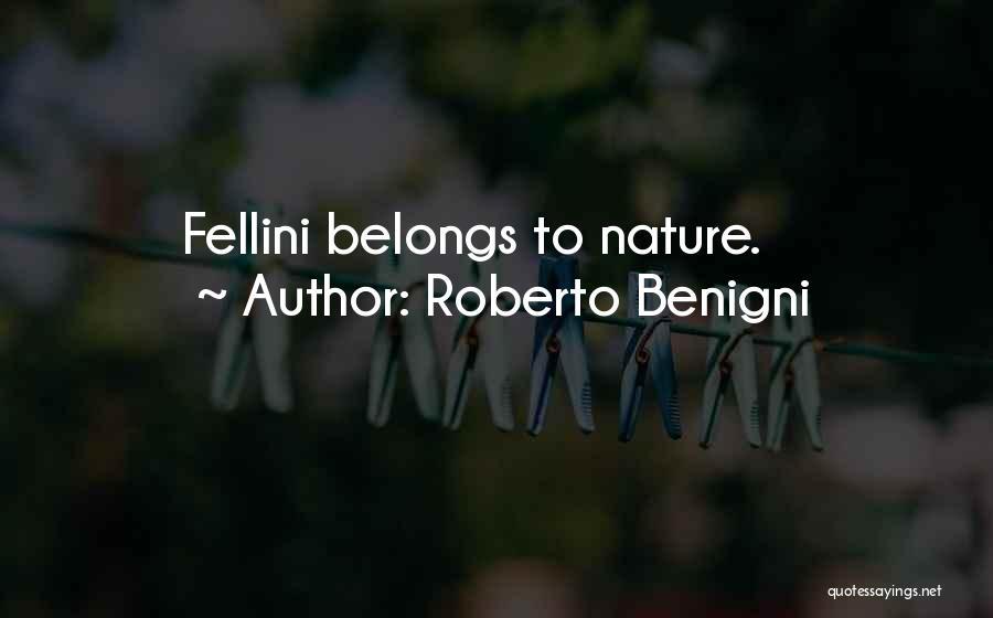 Roberto Benigni Quotes 1271974