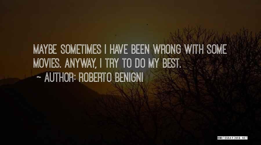 Roberto Benigni Quotes 128186