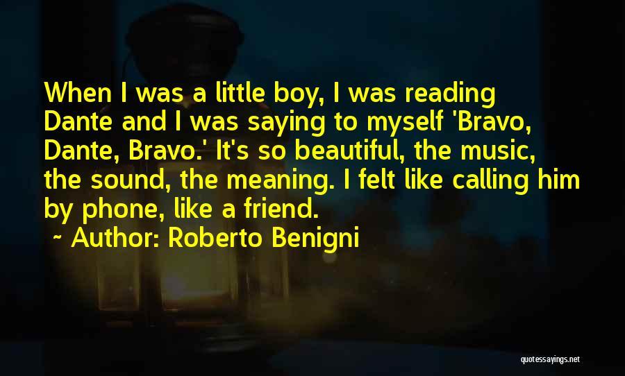 Roberto Benigni Quotes 1384011
