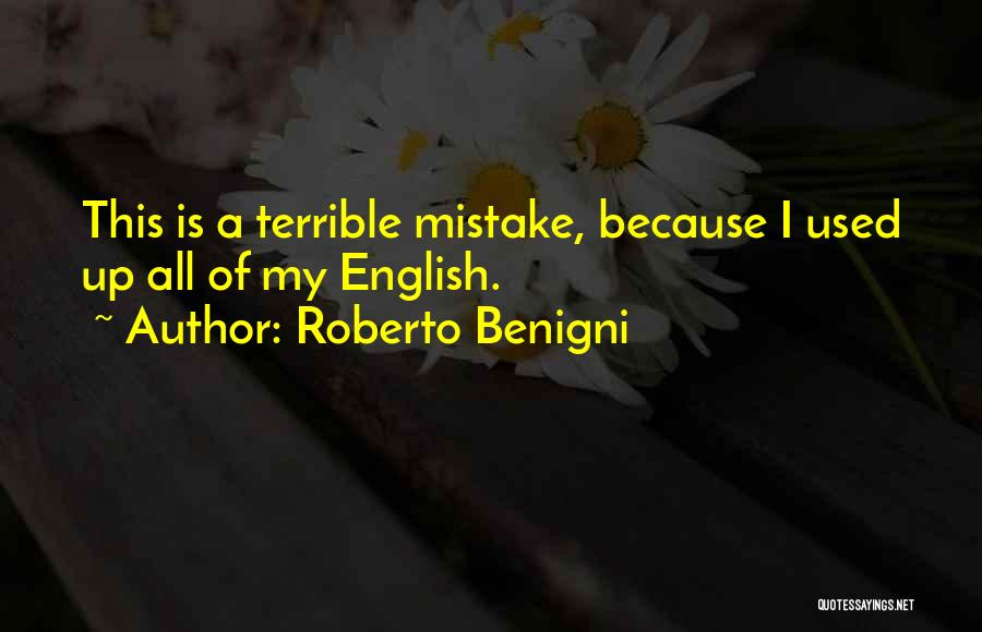 Roberto Benigni Quotes 1859761
