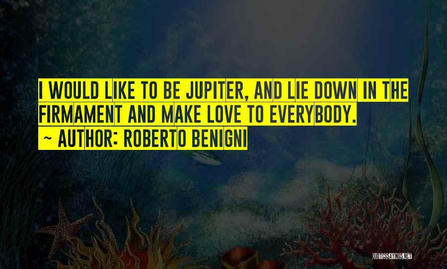 Roberto Benigni Quotes 1888563