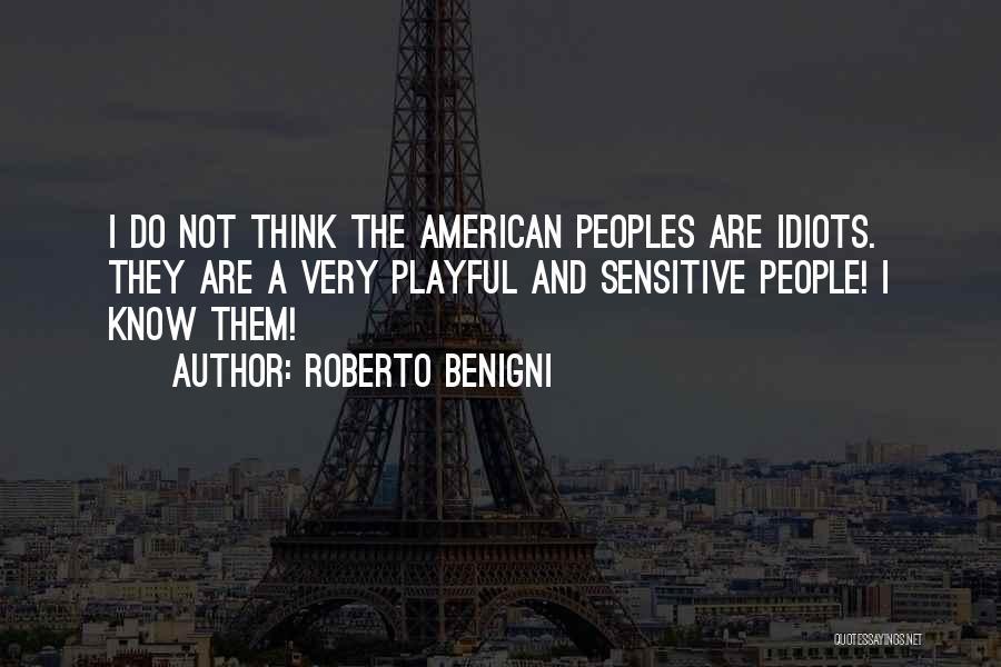 Roberto Benigni Quotes 597076