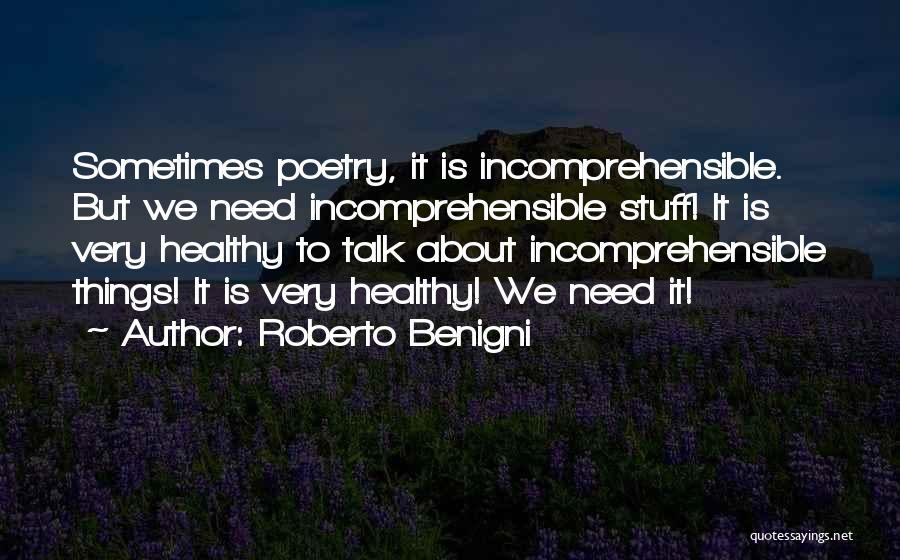 Roberto Benigni Quotes 660976