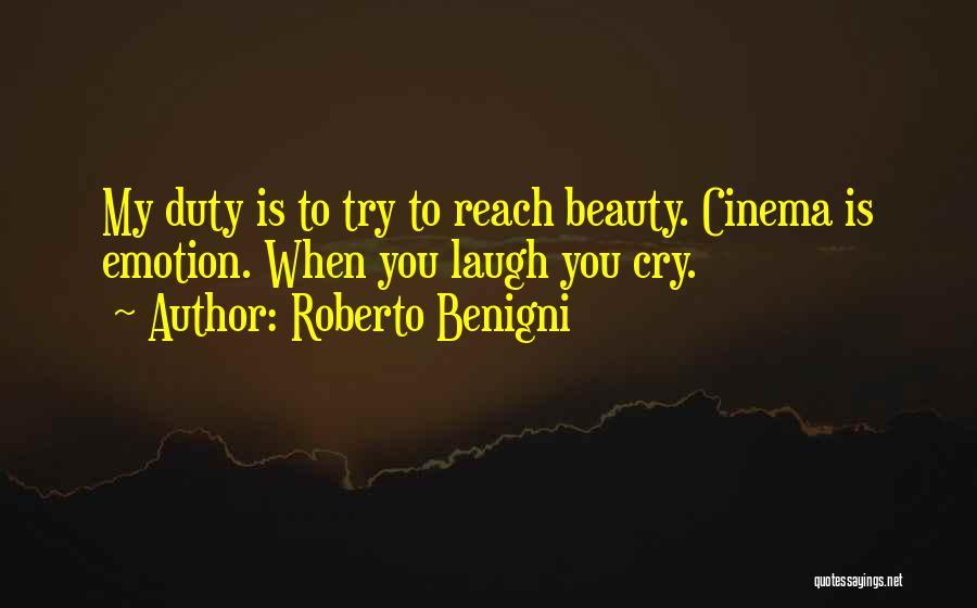 Roberto Benigni Quotes 819037
