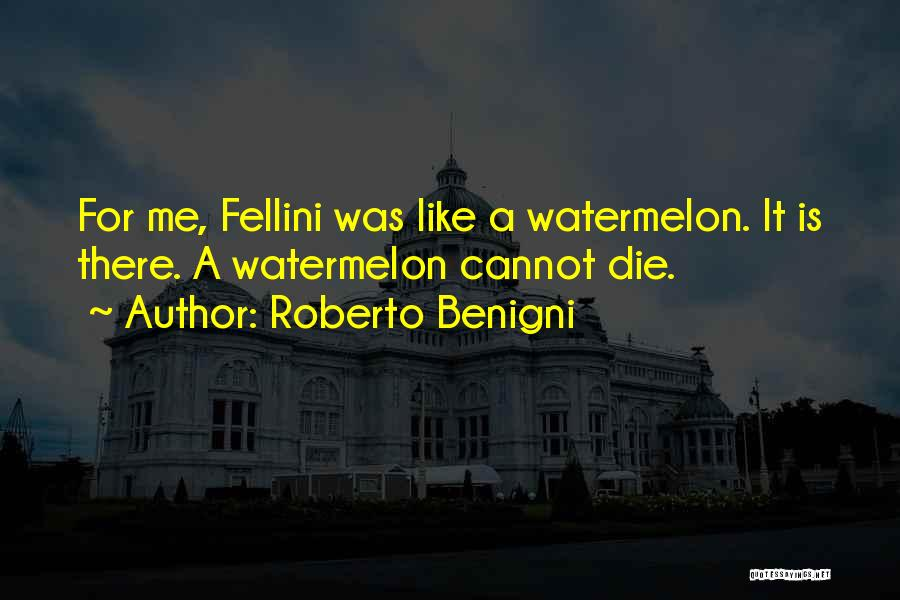 Roberto Benigni Quotes 860821