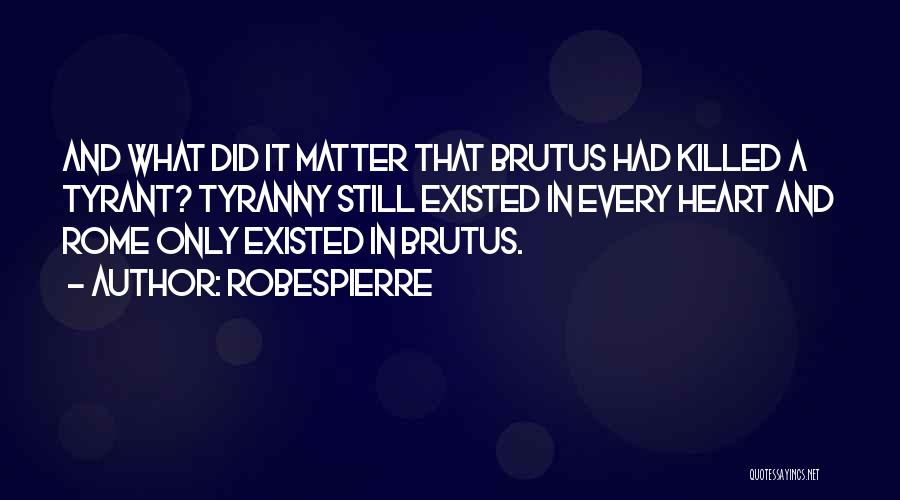 Robespierre Quotes 1730684
