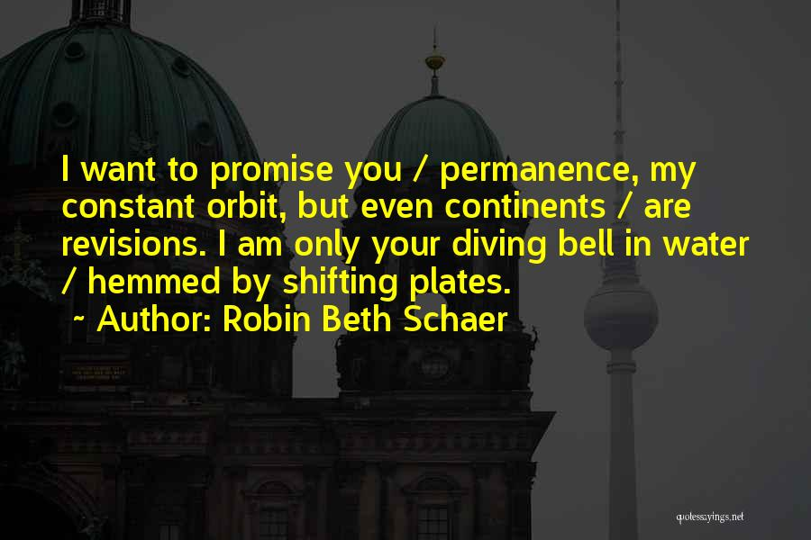Robin Beth Schaer Quotes 84613