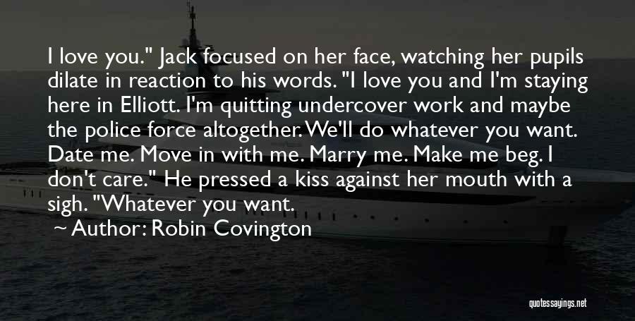 Robin Covington Quotes 1029235