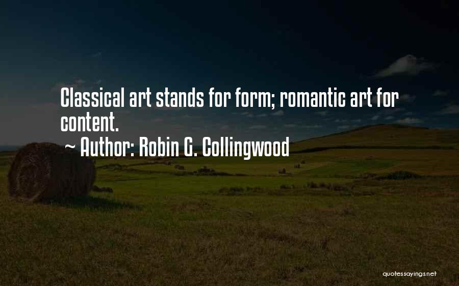 Robin G. Collingwood Quotes 1026776