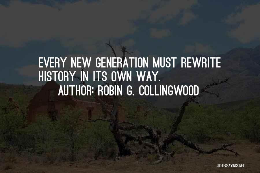 Robin G. Collingwood Quotes 1288890