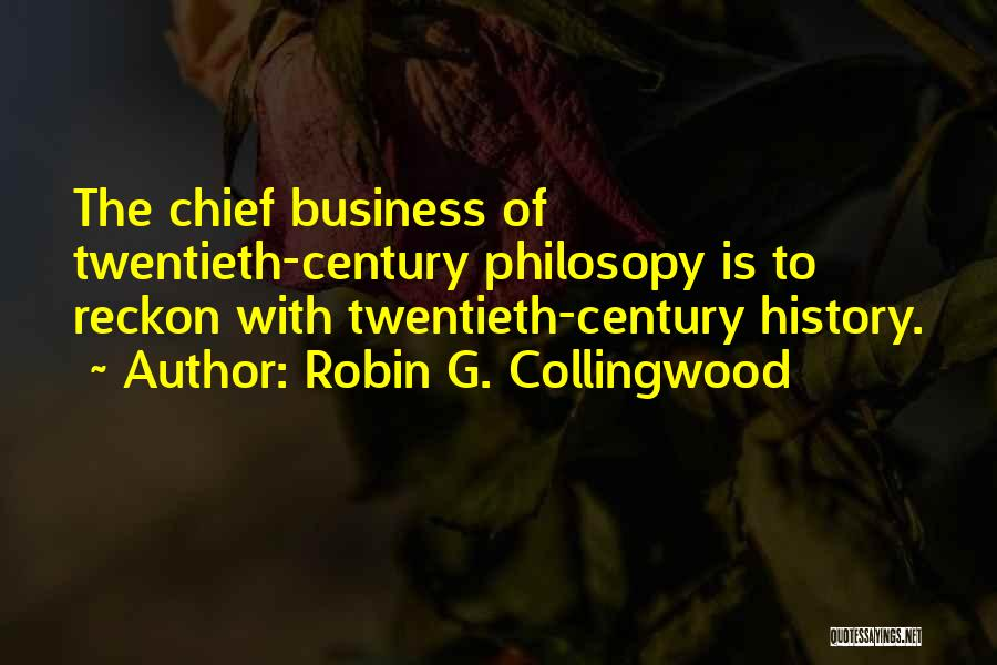 Robin G. Collingwood Quotes 1577943