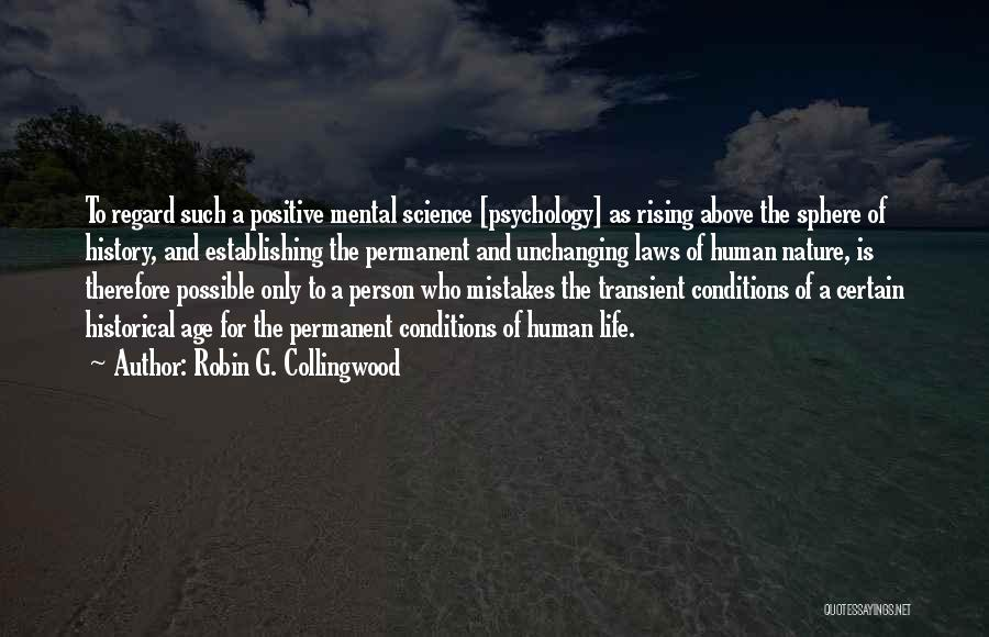 Robin G. Collingwood Quotes 1693528