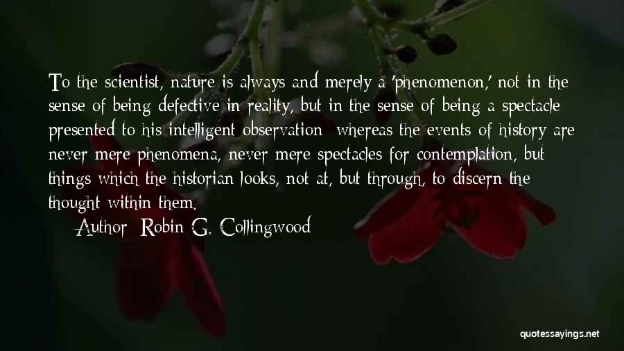 Robin G. Collingwood Quotes 172940
