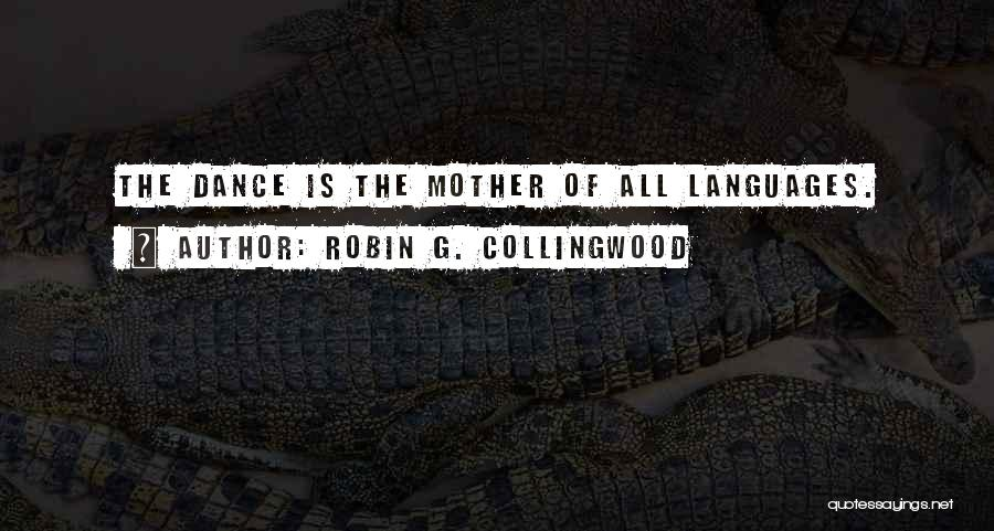 Robin G. Collingwood Quotes 1857526