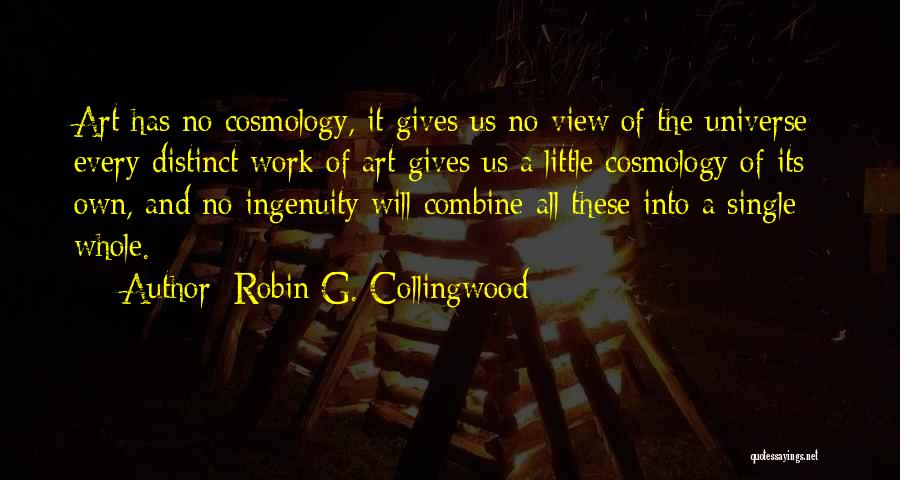 Robin G. Collingwood Quotes 610921