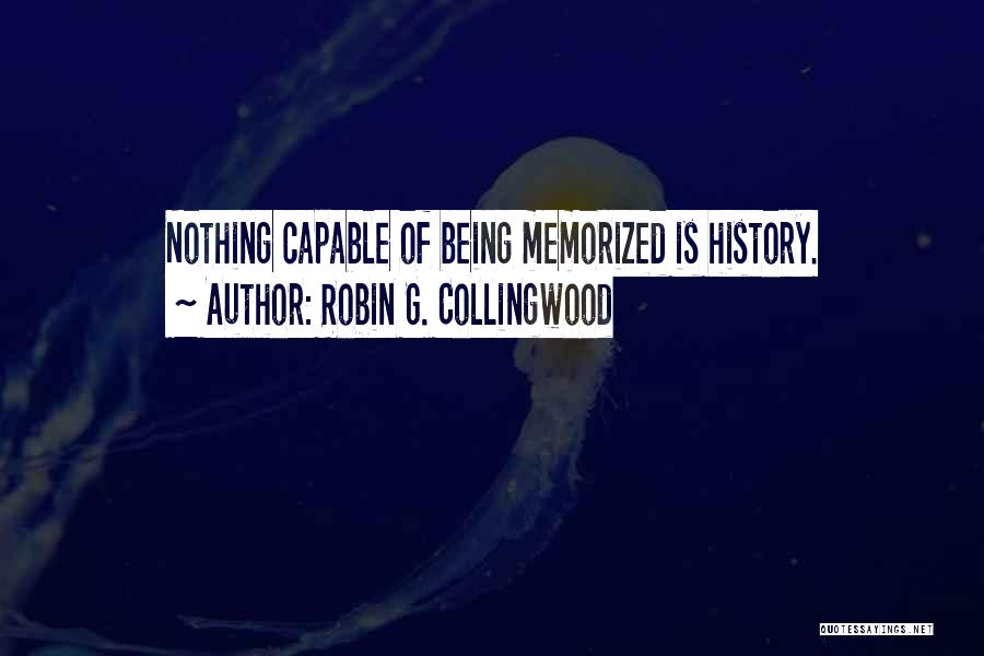 Robin G. Collingwood Quotes 640668