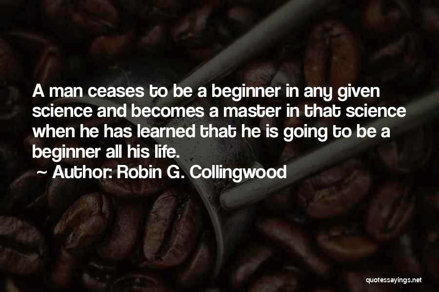 Robin G. Collingwood Quotes 663118