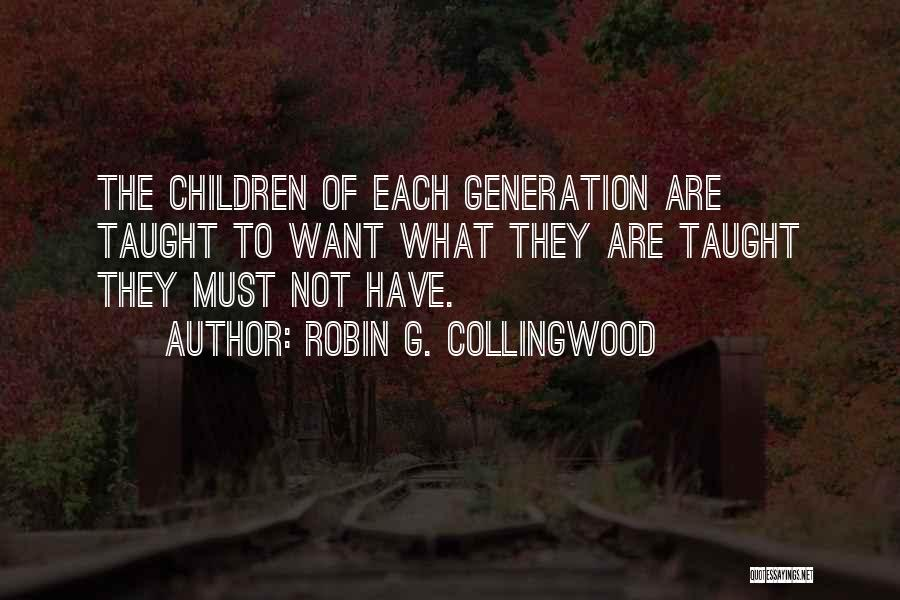 Robin G. Collingwood Quotes 663686