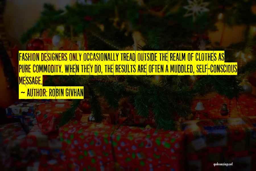 Robin Givhan Quotes 1873397