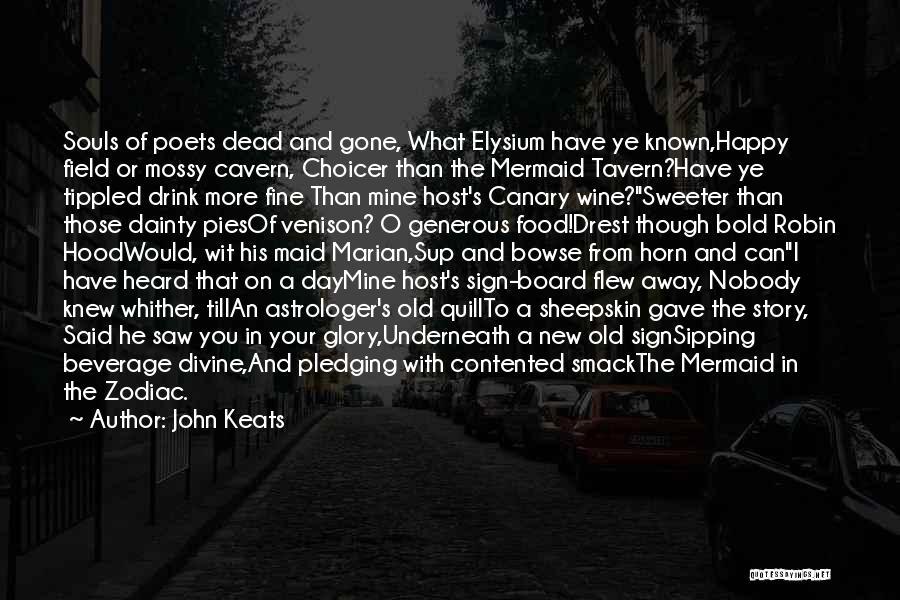 Robin Hood Maid Marian Quotes By John Keats