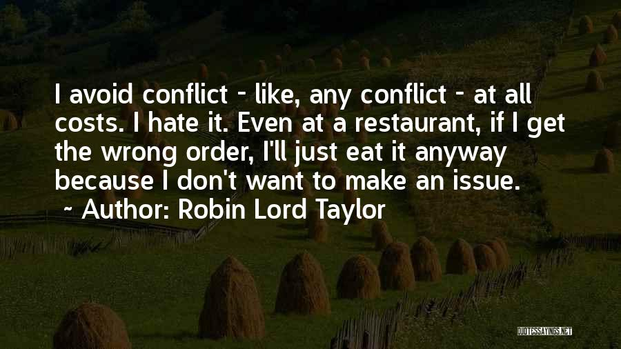 Robin Lord Taylor Quotes 922307