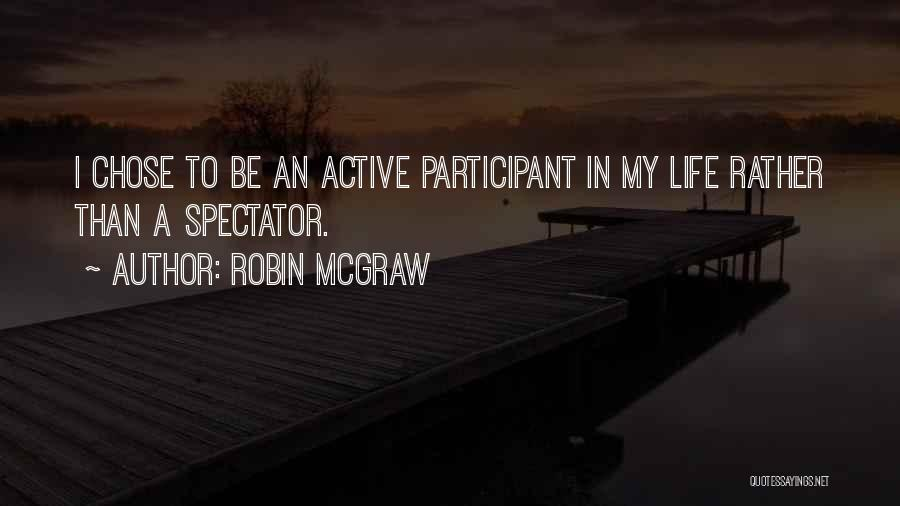 Robin McGraw Quotes 870168