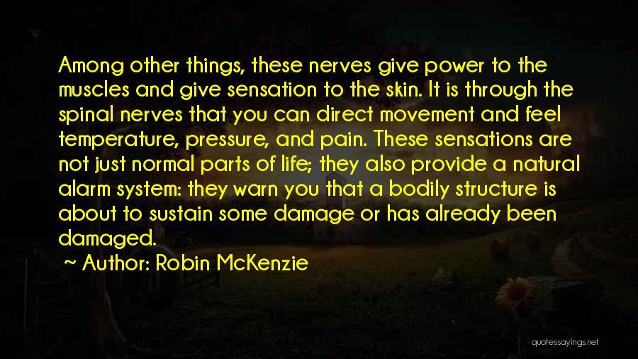 Robin McKenzie Quotes 1513846